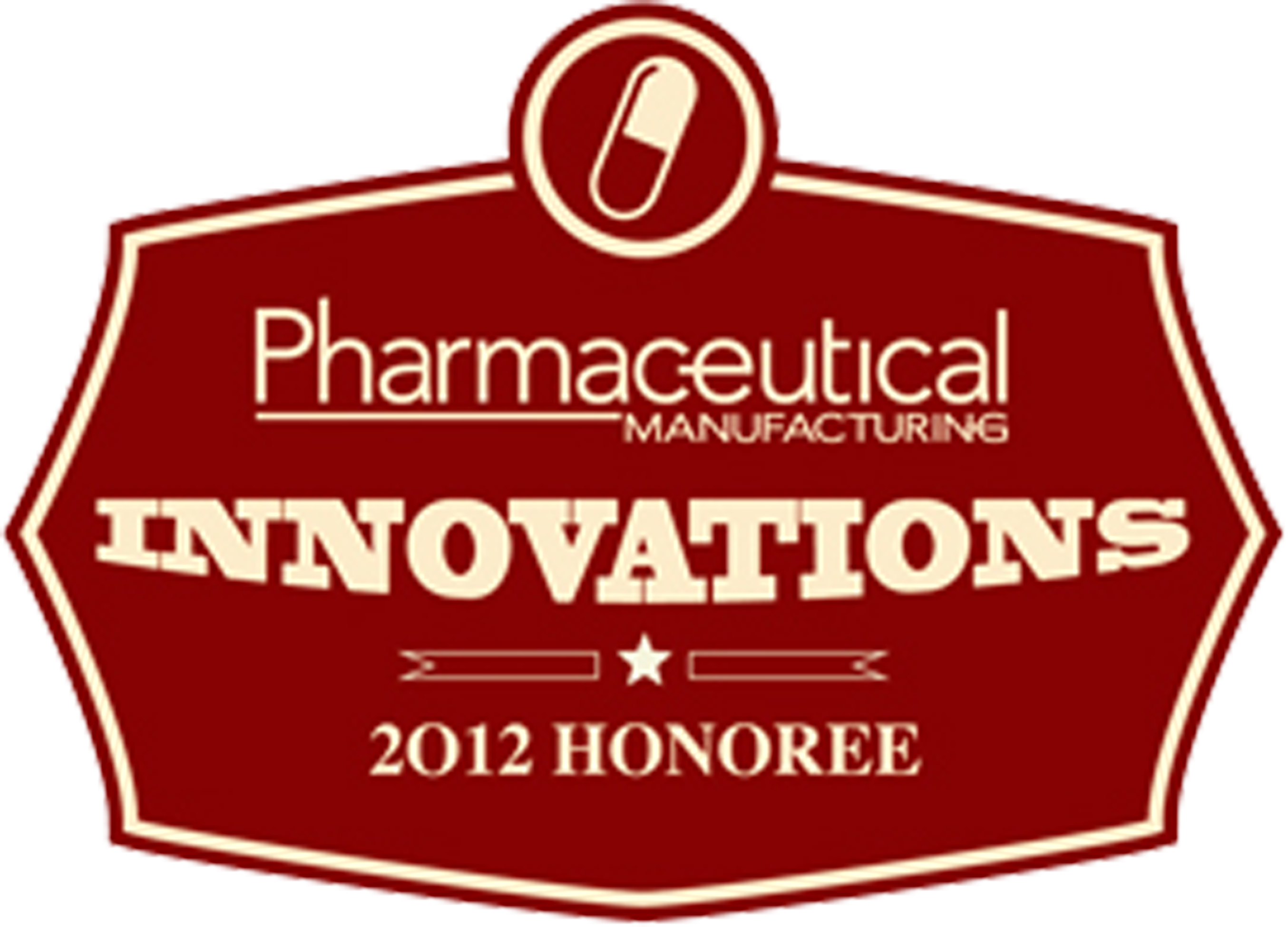 Pharmaceutical Manufacturing Innovations 2012 Honoree